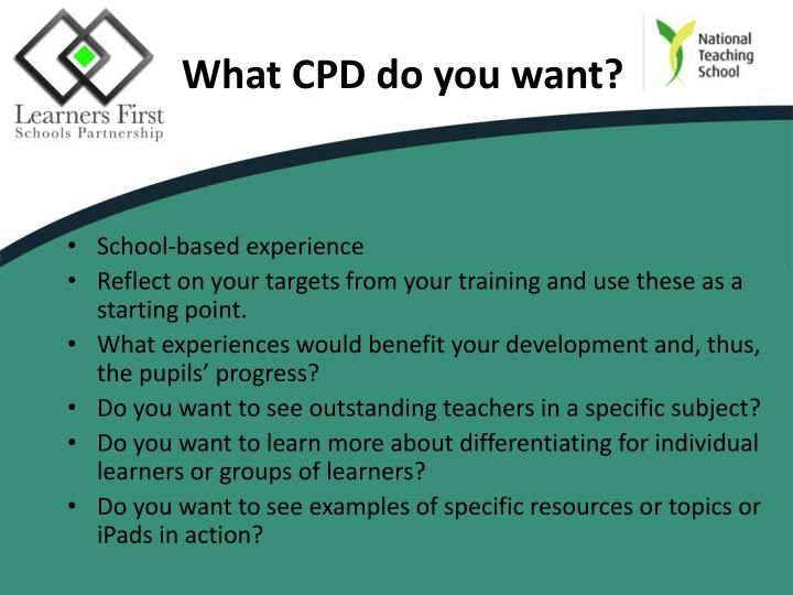 What CPD do you want?