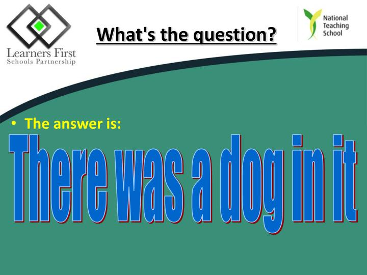 What's the question?