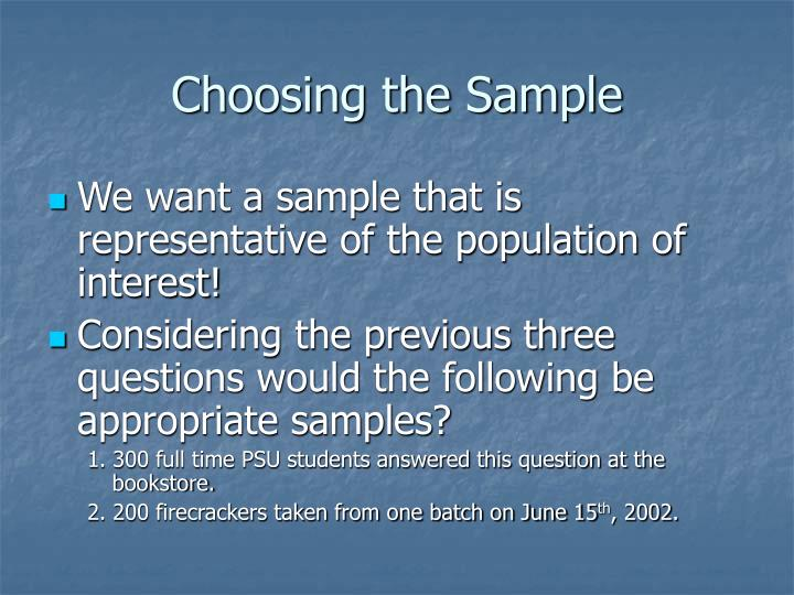 Choosing the Sample