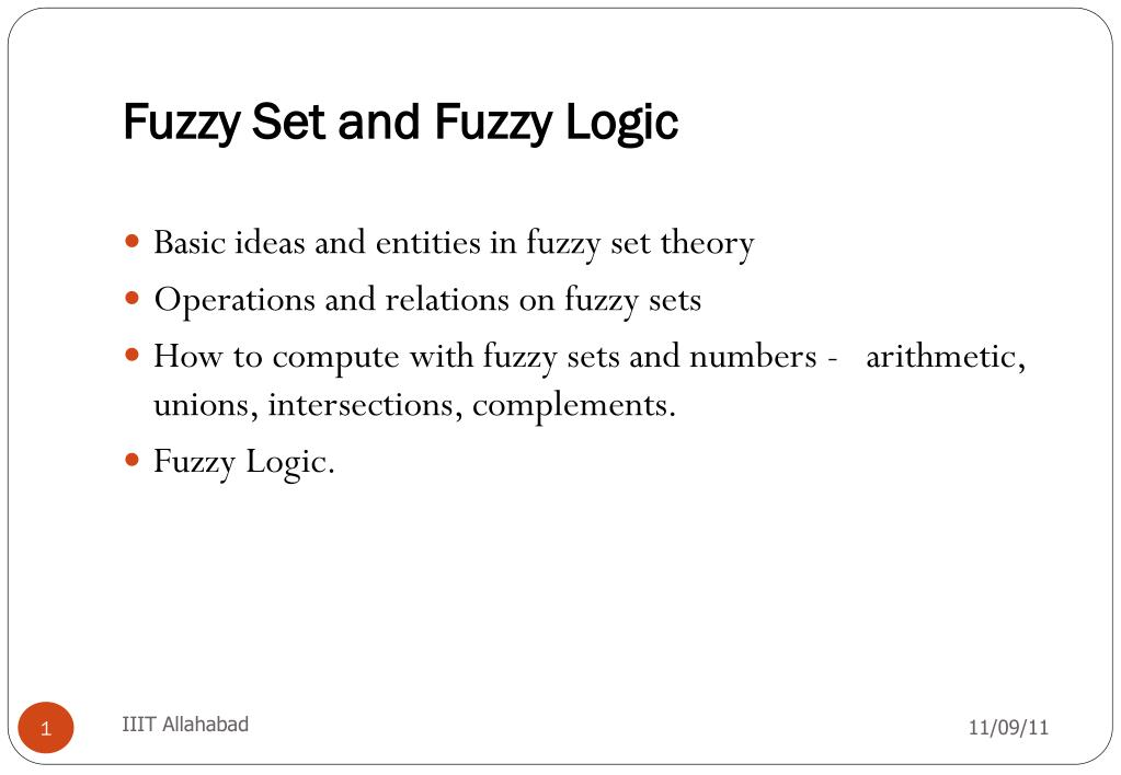 Ppt fuzzy set and fuzzy logic powerpoint presentation id:6114623.