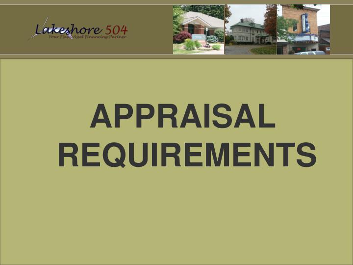 APPRAISAL REQUIREMENTS