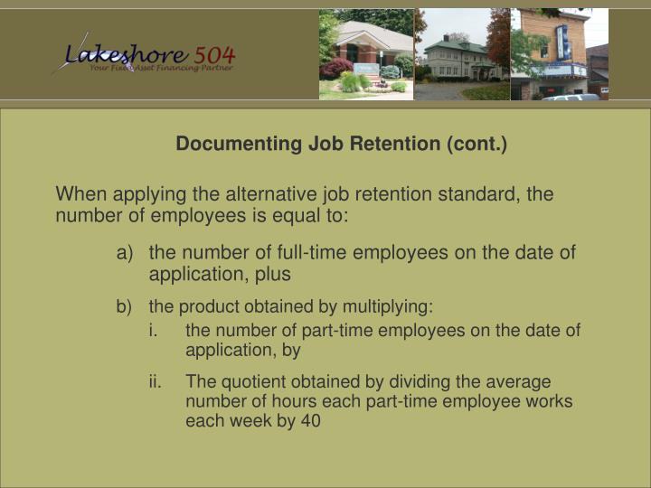 Documenting Job Retention (cont.)