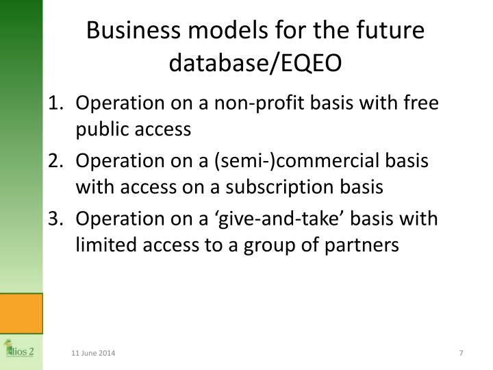 Business models for the future database/EQEO