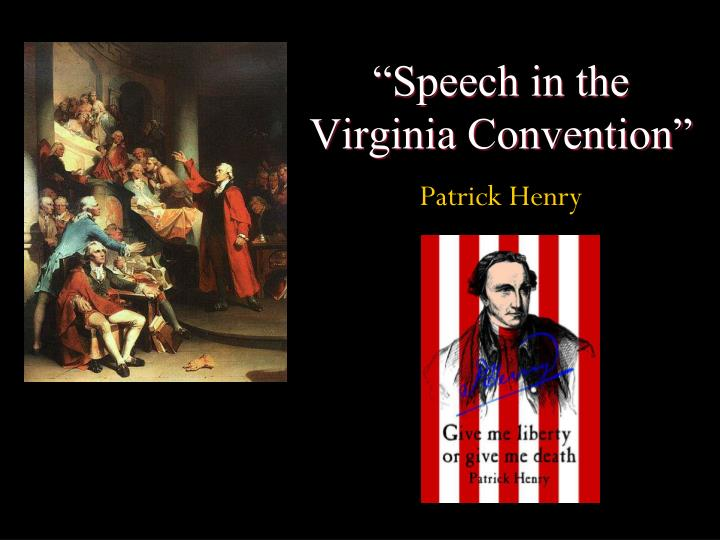 speech to the virginia convention Speech to the virginia convention 63 reading alternative teaching strategy paraphrase for comprehension instruct students to read the selection in the holt reader so.