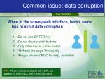 common issue data corruption