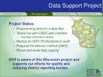 data support project