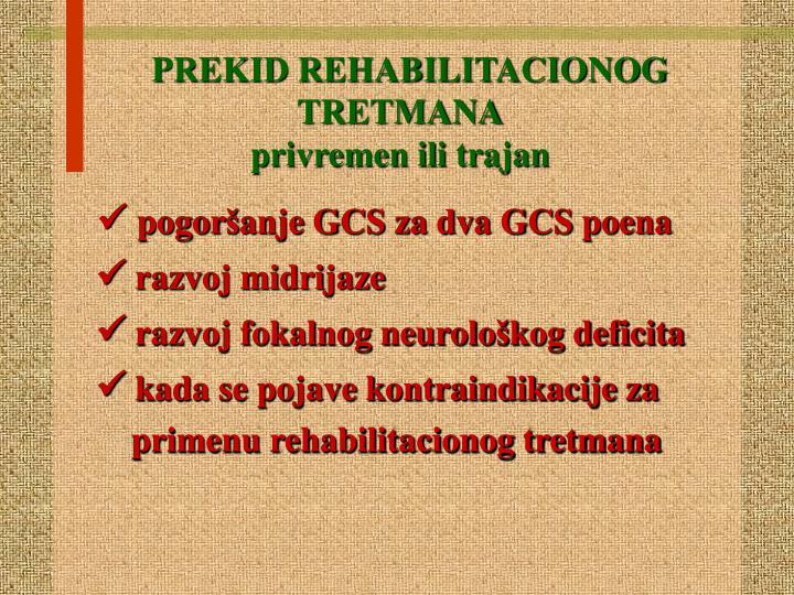 PREKID REHABILITACIONOG