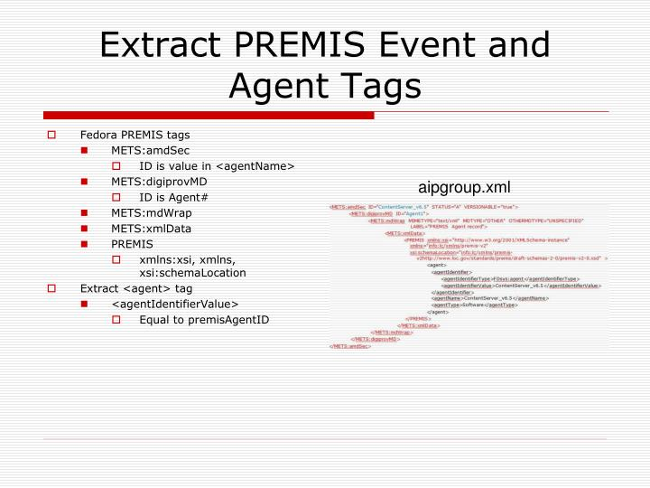 Extract PREMIS Event and Agent Tags