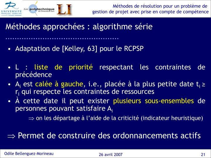 Méthodes approchées : algorithme série