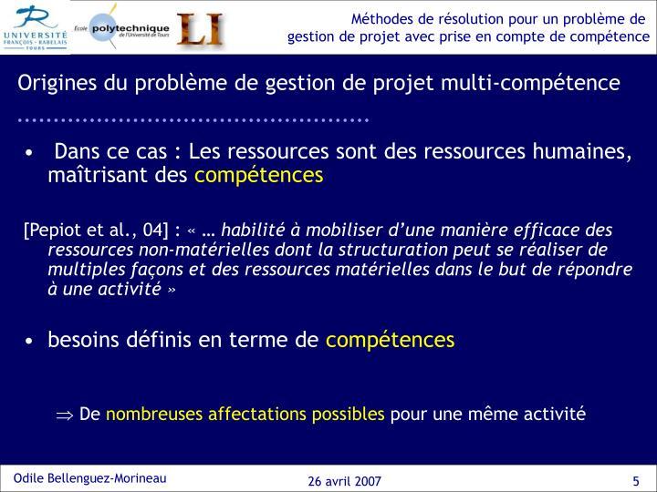 Origines du problème de gestion de projet multi-compétence