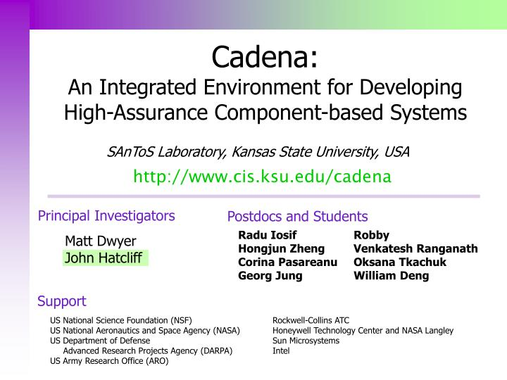 Cadena an integrated environment for developing high assurance component based systems