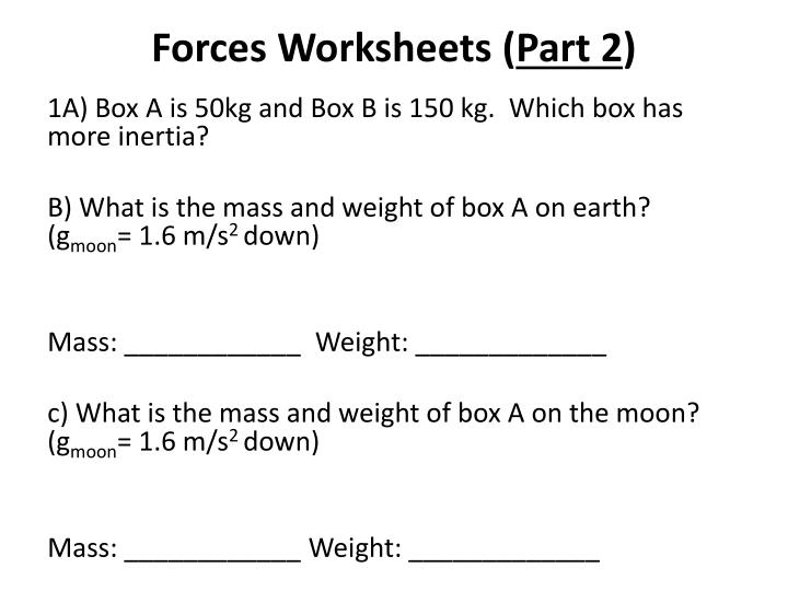 Ppt Forces Worksheets Part 2 Powerpoint Presentation Id6115215. Forces Worksheets Part 2. Worksheet. Intermolecular Forces Strongest To Weakest Worksheet At Clickcart.co