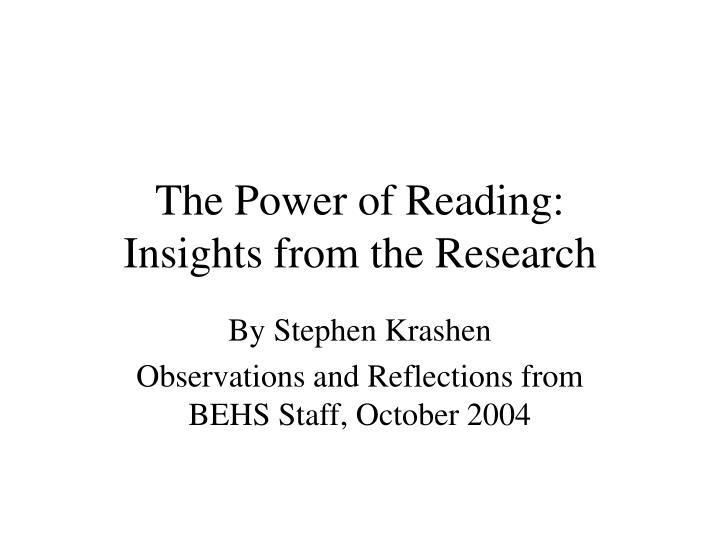 the power of reading insights from the research n.