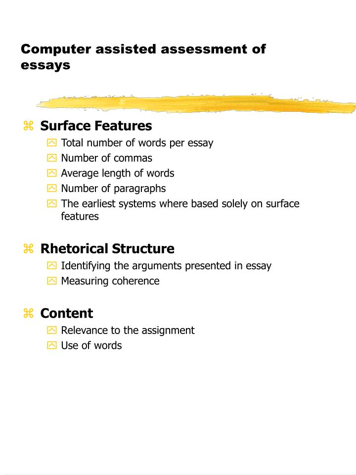 Computer assisted assessment of essays1
