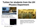 tuition for students from the uh physics department
