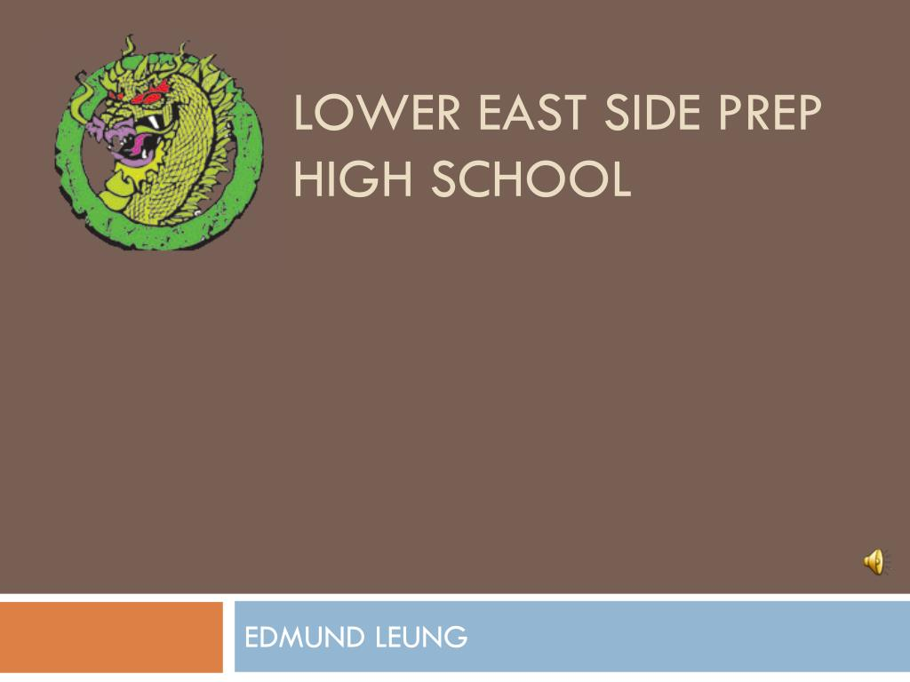 Ppt Lower East Side Prep High School Powerpoint Presentation Id