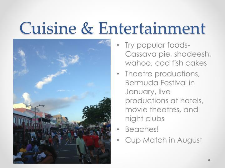 Cuisine & Entertainment