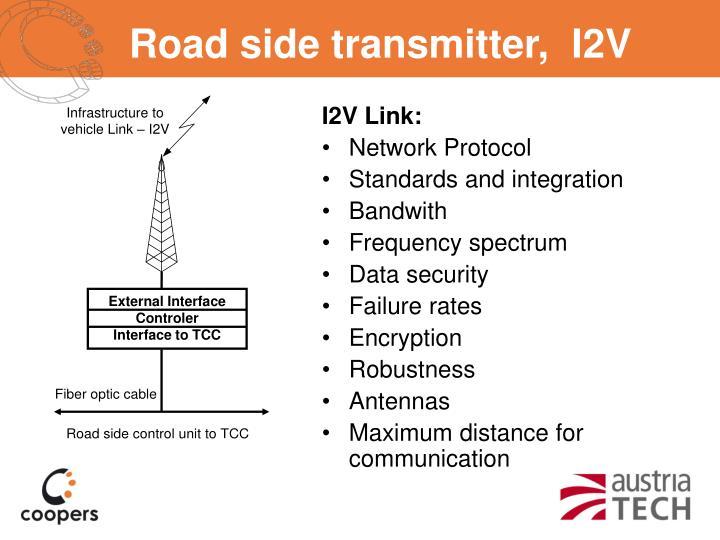 Road side transmitter,  I2V