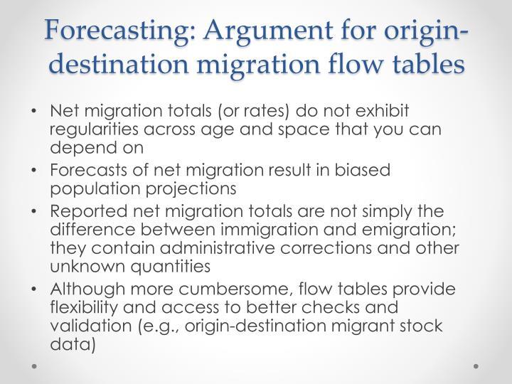 Forecasting: Argument for origin-destination migration flow tables
