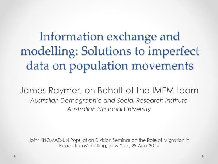 Information exchange and modelling solutions to imperfect data on population movements