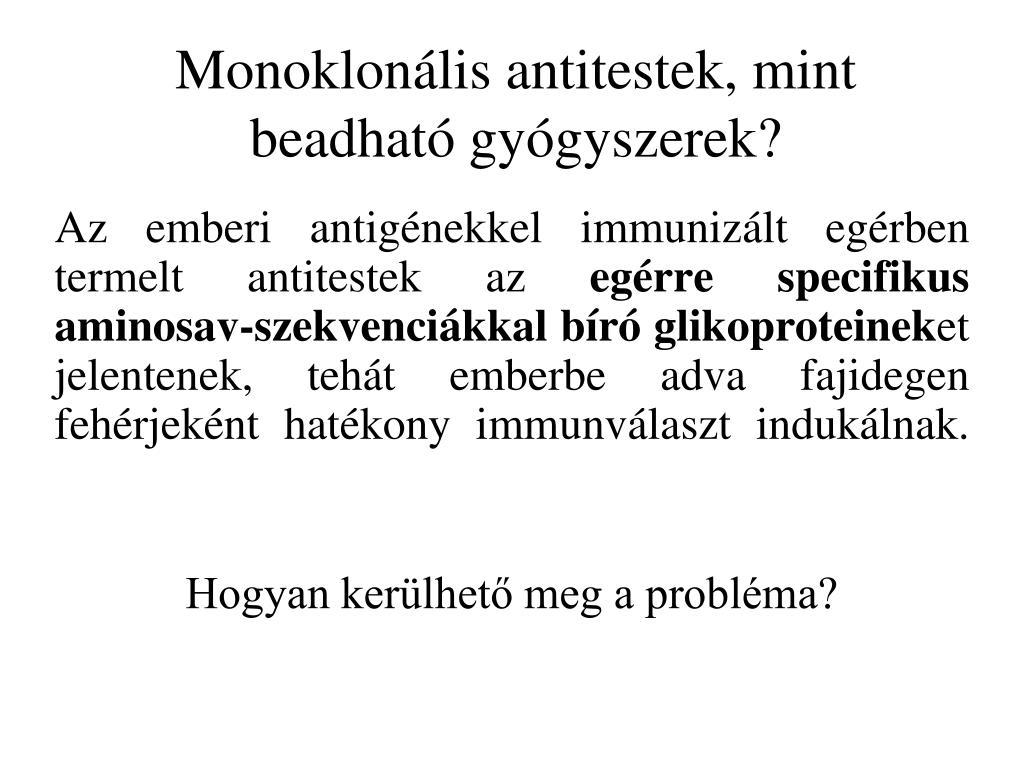 pikkelysömör elleni monoklonlis antitestek)