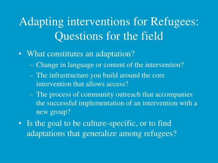 Adapting interventions for Refugees: