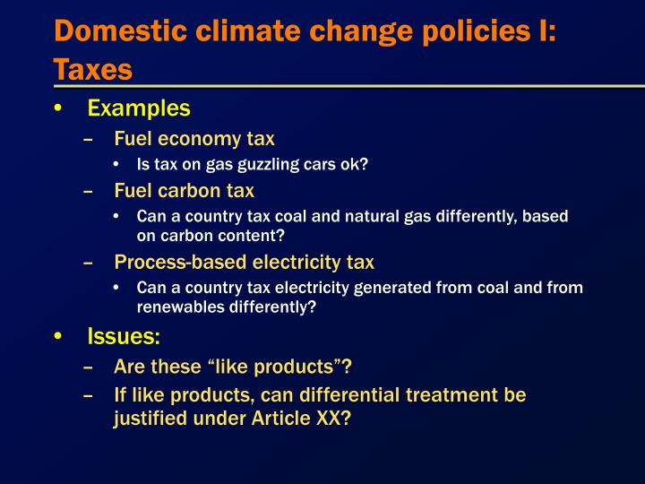 Domestic climate change policies I: