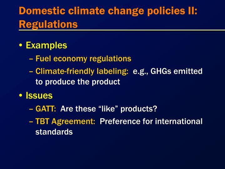 Domestic climate change policies II:  Regulations