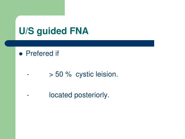 U/S guided FNA
