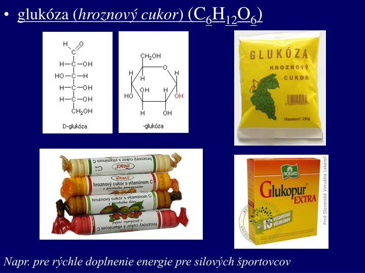glukóza (