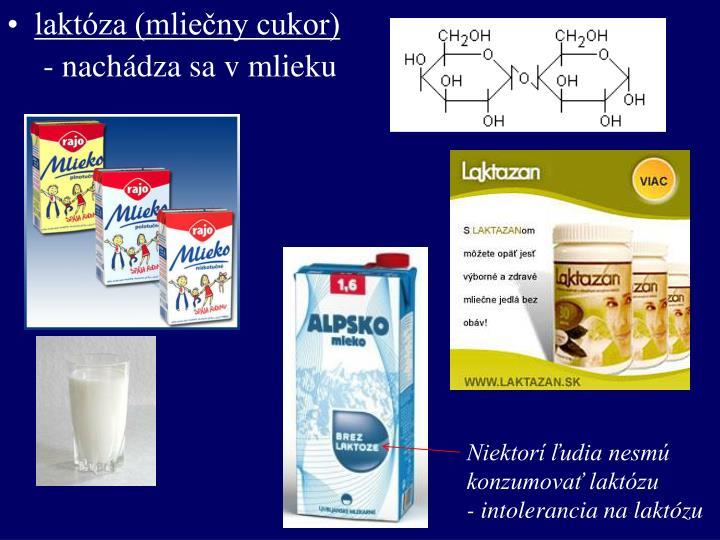 laktóza (mliečny cukor)