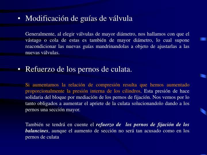 Modificación de guías de válvula