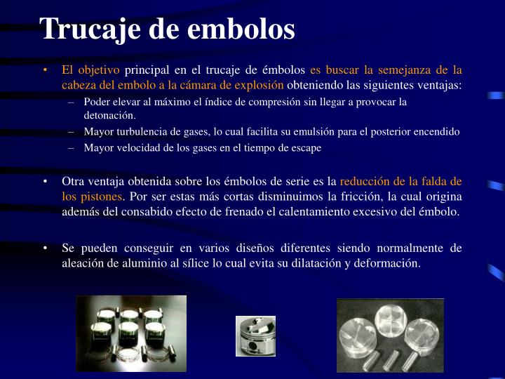 Trucaje de embolos