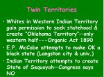twin territories