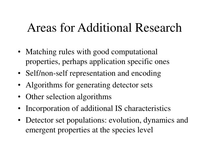 Areas for Additional Research