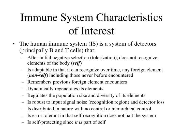 Immune system characteristics of interest
