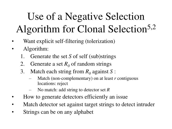 Use of a Negative Selection Algorithm for Clonal Selection