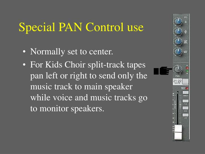Special PAN Control use