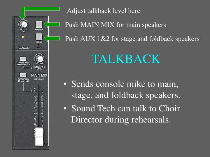 Adjust talkback level here