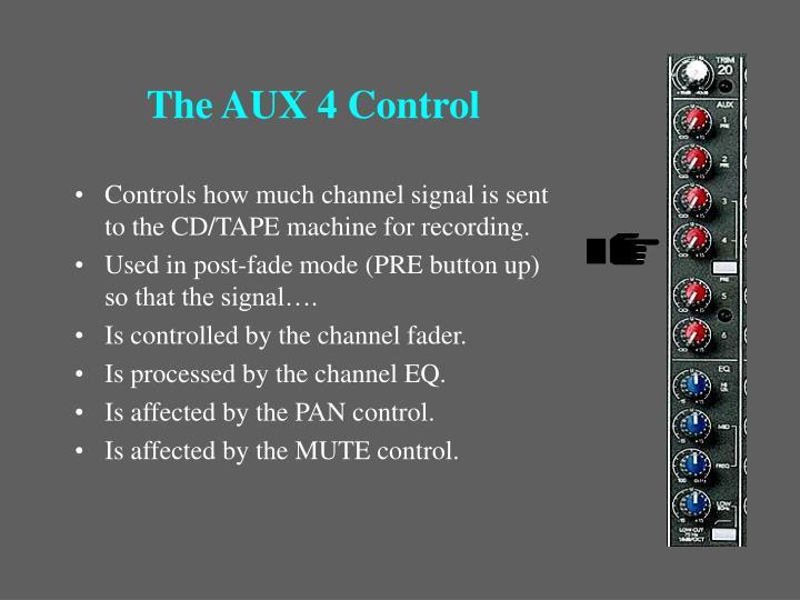 The AUX 4 Control