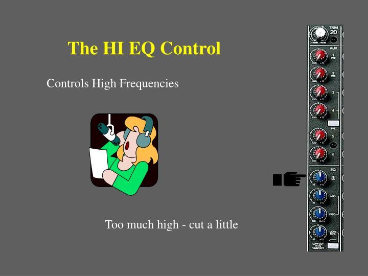 The HI EQ Control