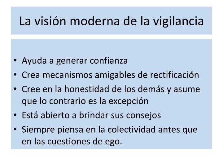La visión moderna de la vigilancia