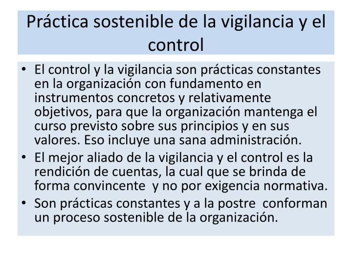 Práctica sostenible de la vigilancia y el control