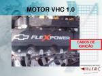 motor vhc 1 0