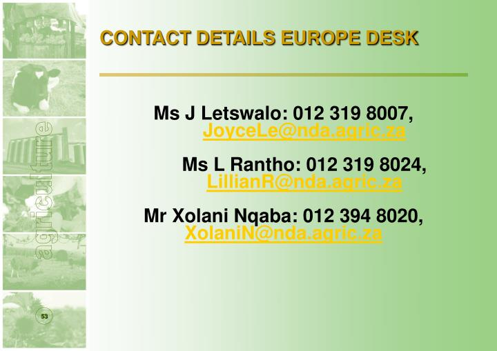 CONTACT DETAILS EUROPE DESK