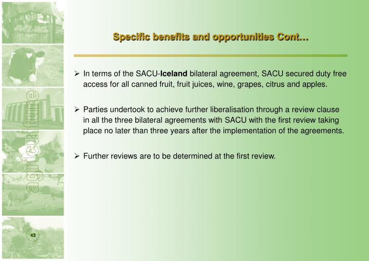Specific benefits and opportunities Cont…