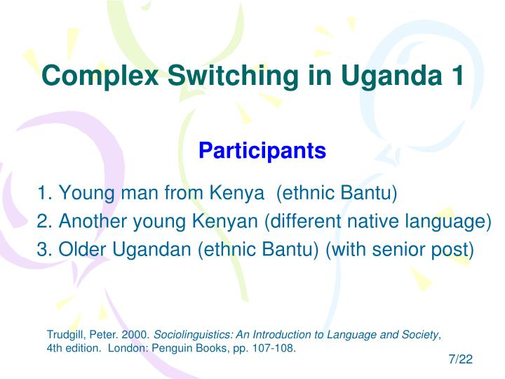 Complex Switching in Uganda 1