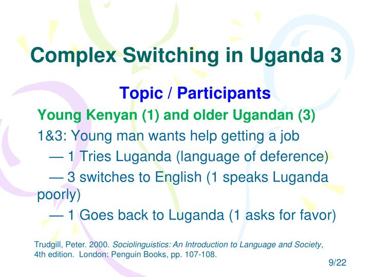 Complex Switching in Uganda 3