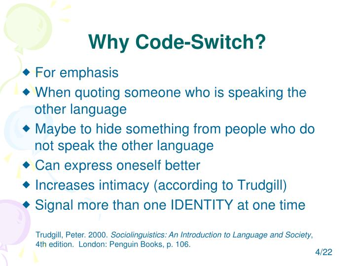 Why Code-Switch?