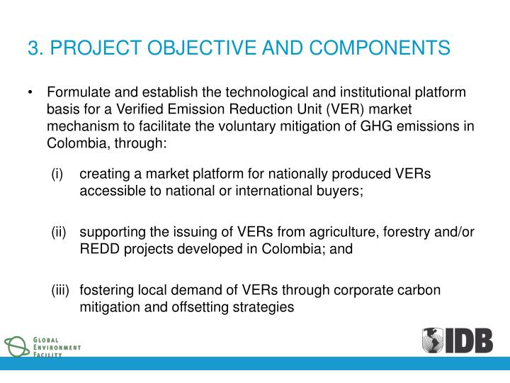3. PROJECT OBJECTIVE AND COMPONENTS